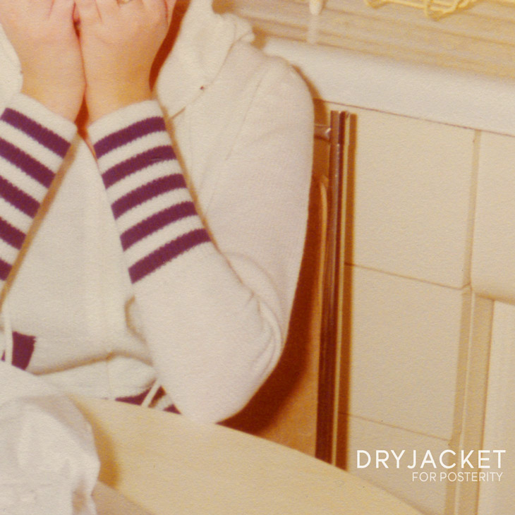 Photo of Dryjacket For Posterity Album art